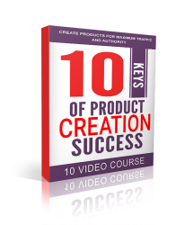 10 Keys of Product Creation Success ( Videos )