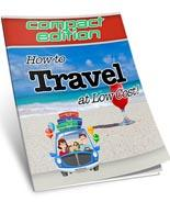 101 Ways to Travel Around the World for Cheap for Free (Free Rep
