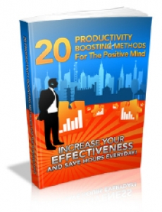 20 Productivity Booting Methods For The Positive Mind