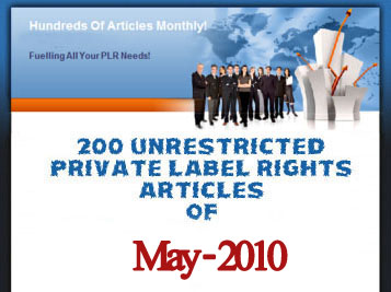 200 Unrestricted PLR Articles of May 2010