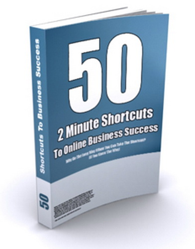 50 - 2 Minute Shortcuts To Online Business Success