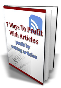 7 Ways To Profit With Articles
