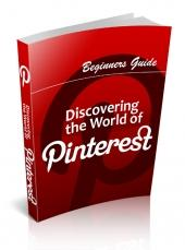 Beginner's Guide Discovering The World Of Pinterest