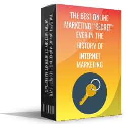 The Best Online Marketing Secret Ever ( FREE REPORT )