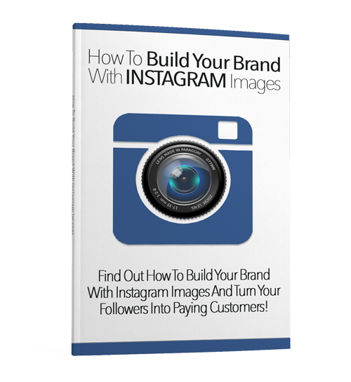 Build Your Brand With Instagram Images ( FREE )