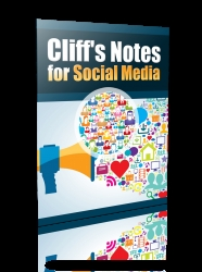 Cliffs Notes for Social Media ( FREE )