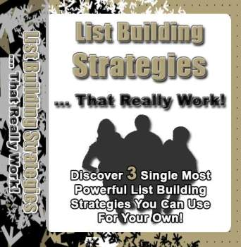 List Building Strategies That Really Work