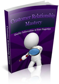 Customer Relationship Mastery