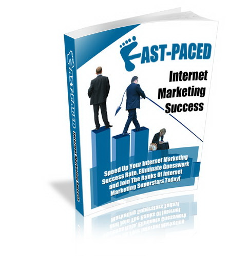Fast-Paced Internet Marketing Success