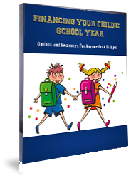 Financing Your Child's School Year ( Free Report )
