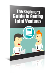 Beginner's Guide to Getting Joint Ventures