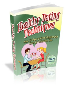 Healthy Dating Techniques