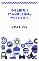 Internet Marketing Methods Case Study ( Videos )