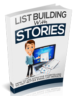 List Building with Stories