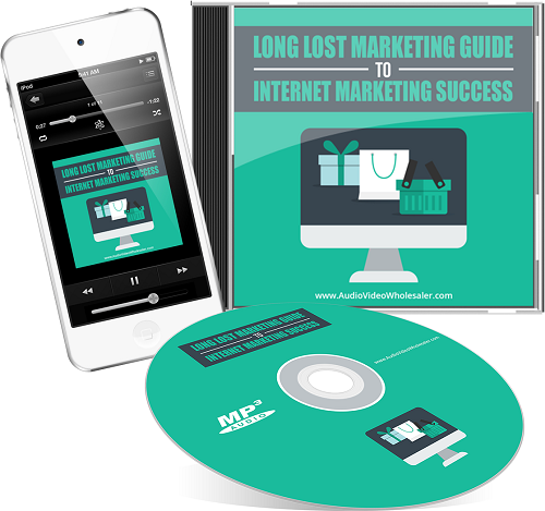 Long Lost Marketing Guide To Internet Marketing Success - Audios