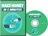 Make Money In 5 Minutes ( Videos )
