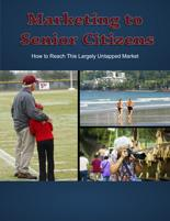 Marketing to Senior Citizens ( FREE )