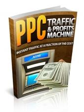 PPC Traffic & Profits Machine