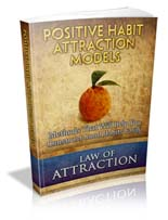 Positive Habit Attraction Models