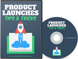 Product Launches Tips & Tricks ( Videos )