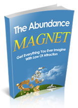 The Abundance Magnet