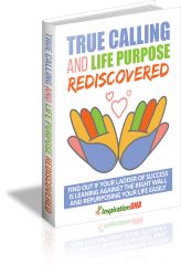 True Calling and Life Purpose Rediscovered