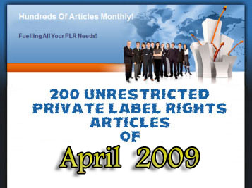 200 Unrestricted PLR Articles of April 2009