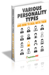 Various Personality Types and How to Deal with Them