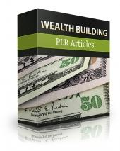 Wealth Buidling PLR Articles #1209