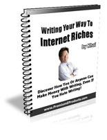 Writing Your Way To Internet Riches