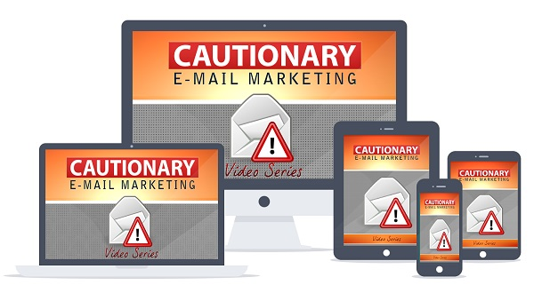 Cautionary Email Marketing ( ebook + videos )