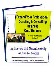 Expand Your Professional Coaching & Consulting Business Onto The