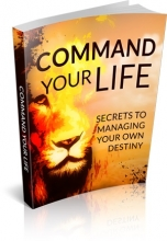 Command Your Life