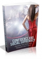 Confidence Social Supremacy