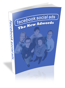 Facebook Social Ads - The New Adwords