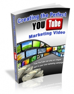 Creating The Perfect YouTube Marketing Videos