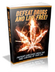 Defeat Drugs And Live Free
