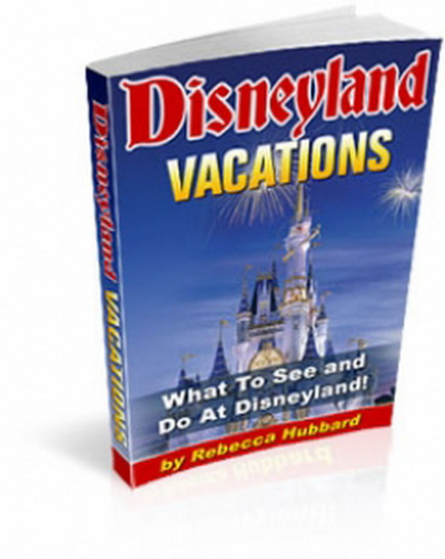 Disneyland Vacations Guide