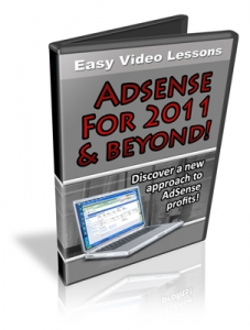 Easy Video Lessons Adsense For 2011 & Beyond