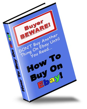 How to Buy on Ebay - Buyer Beware