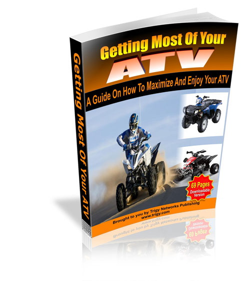 Getting Most Of Your ATV
