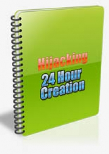 Hijacking 24 Hour Creation