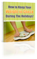 Keep Your Weight In Check During The Holidays!
