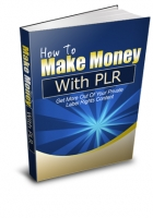 How To Use Private Label Rights (PLR)
