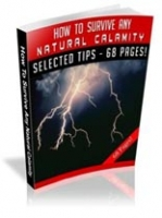 How to Survive Any Natural Calamity