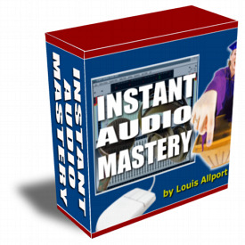 Instant Audio Mastery - Video Tutorial
