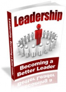 Leadership Becoming A Better Leader