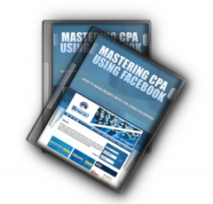 Mastering CPA Using Facebook (video)