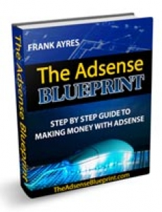 The Adsense Blueprint by Frank Ayres