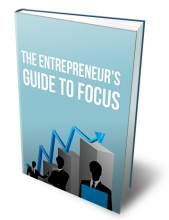 Entrepreneur's Guide To Focus